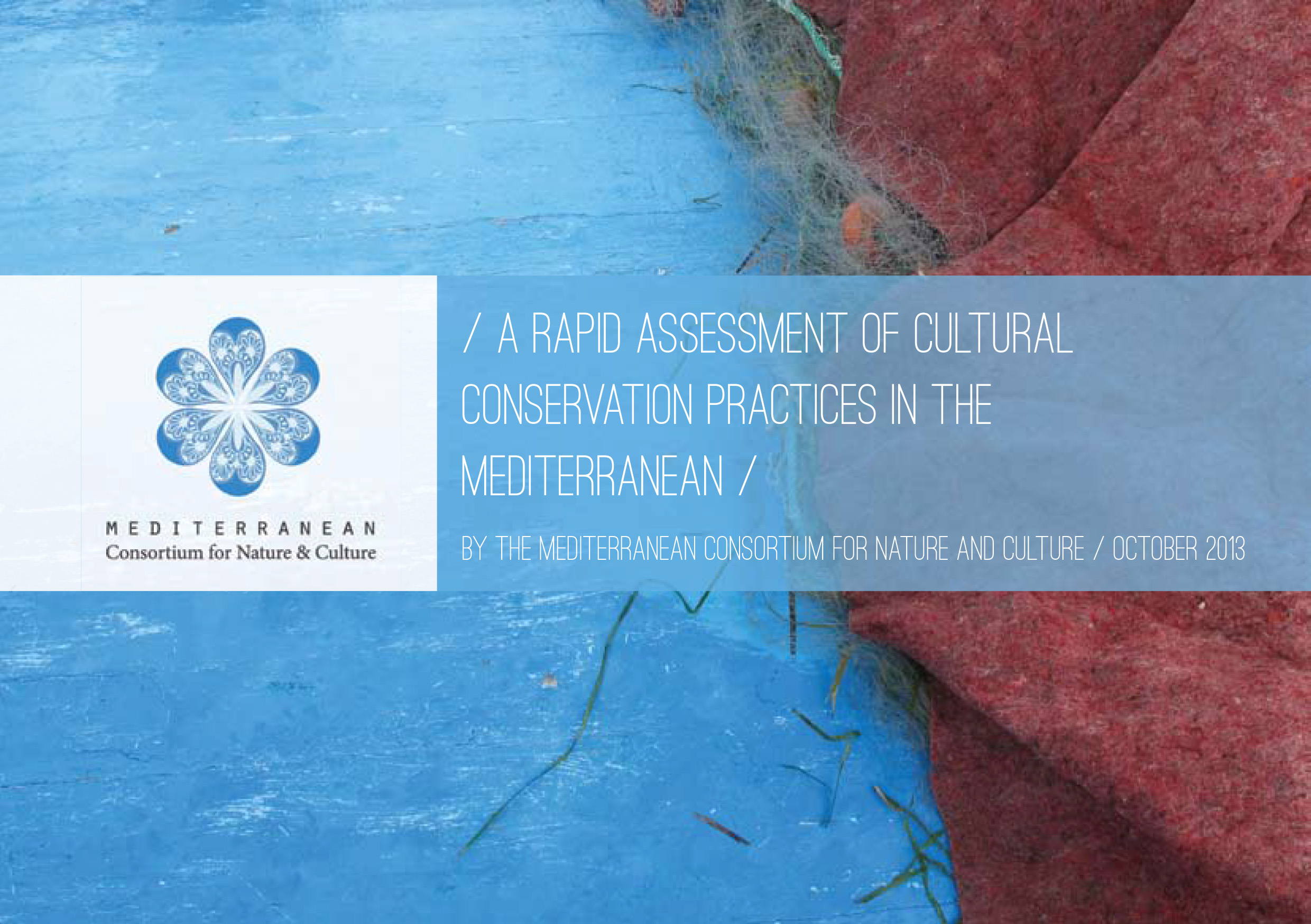 Rapid Assessment of Cultural Conservation Practices in the Mediterranean